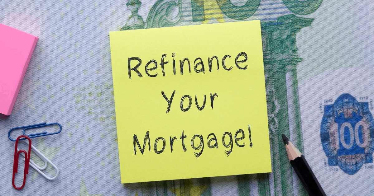 Refinance your mortgage written on a sticky note